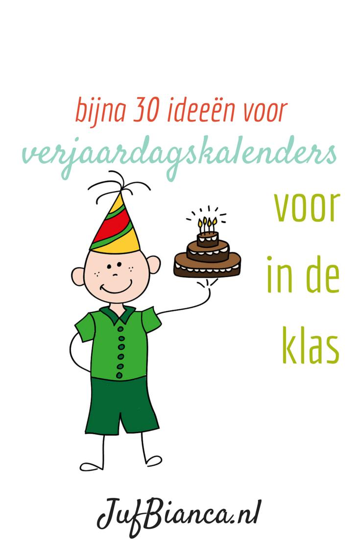 Verjaardagskalenders Voor In De Klas Jufbianca Nl