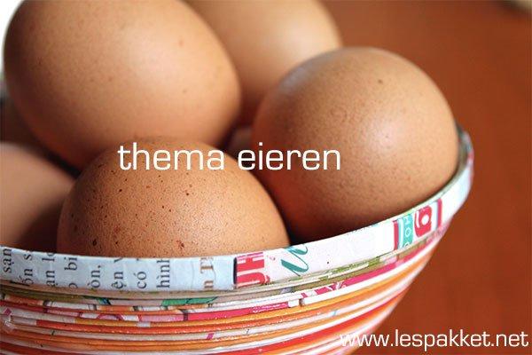 thema eieren - Lespakket