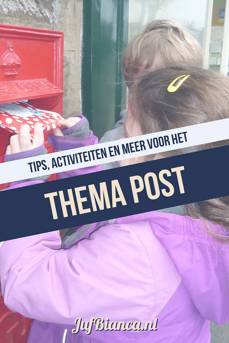 Tips activiteiten en meer voor het thema post - Juf Bianca