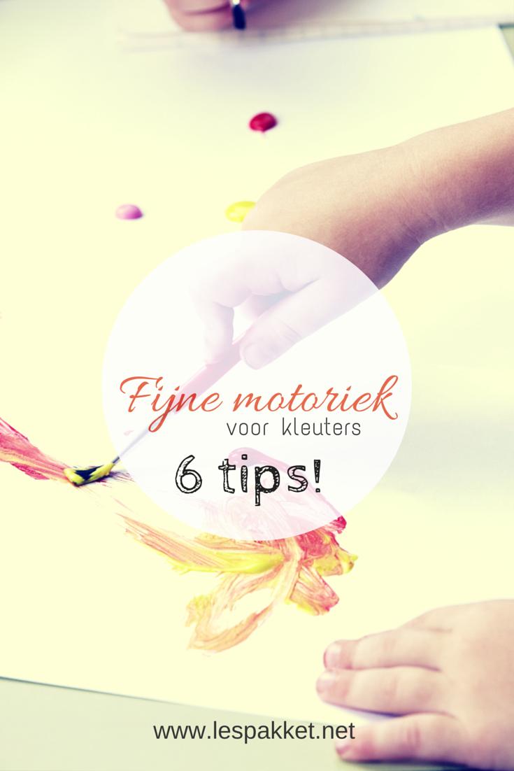 Fijne motoriek voor kleuters - 6 tips - Lespakket