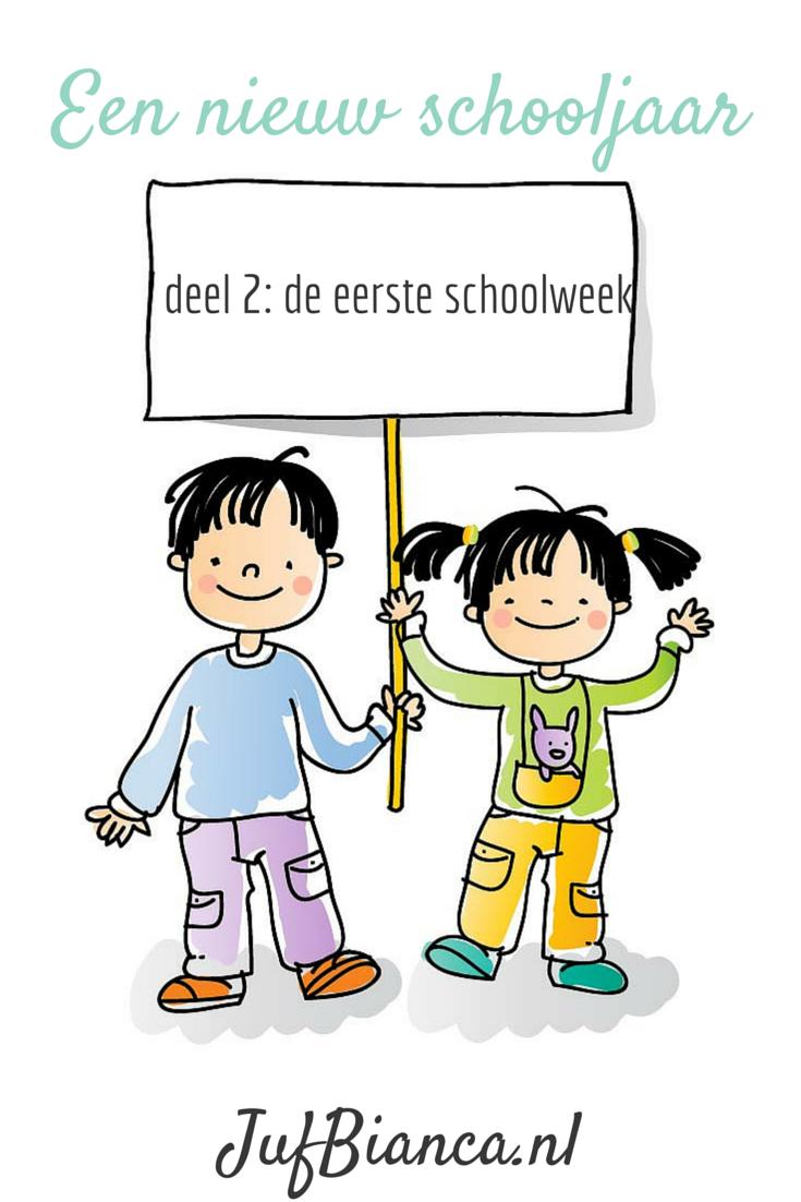 Een Nieuw Schooljaar Deel 2 De Eerste Schoolweek