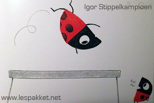 Igor Stippelkampioen - een leuk boek om te gebruiken tijdens de kinderboekenweek 2013. Veel ideeën om in de klas uit te voeren! - Lespakket