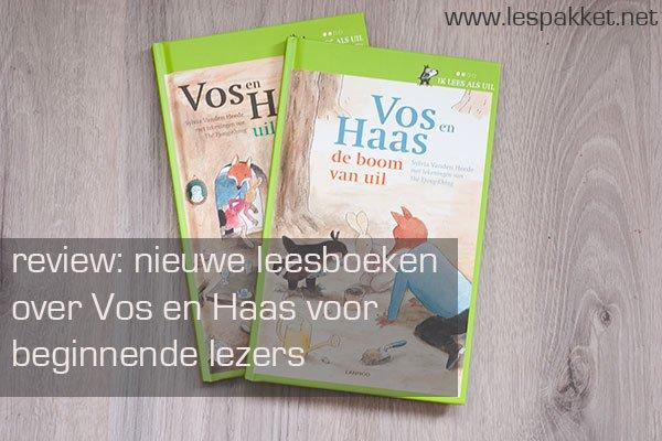 review vos en haas - leesboeken voor beginnende lezers - Lespakket