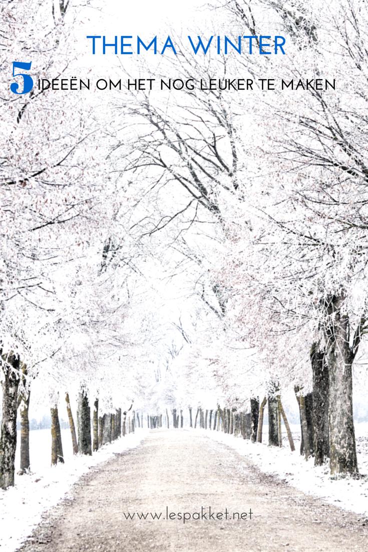 Thema winter: 5 ideeën om je thema nog leuker te maken!