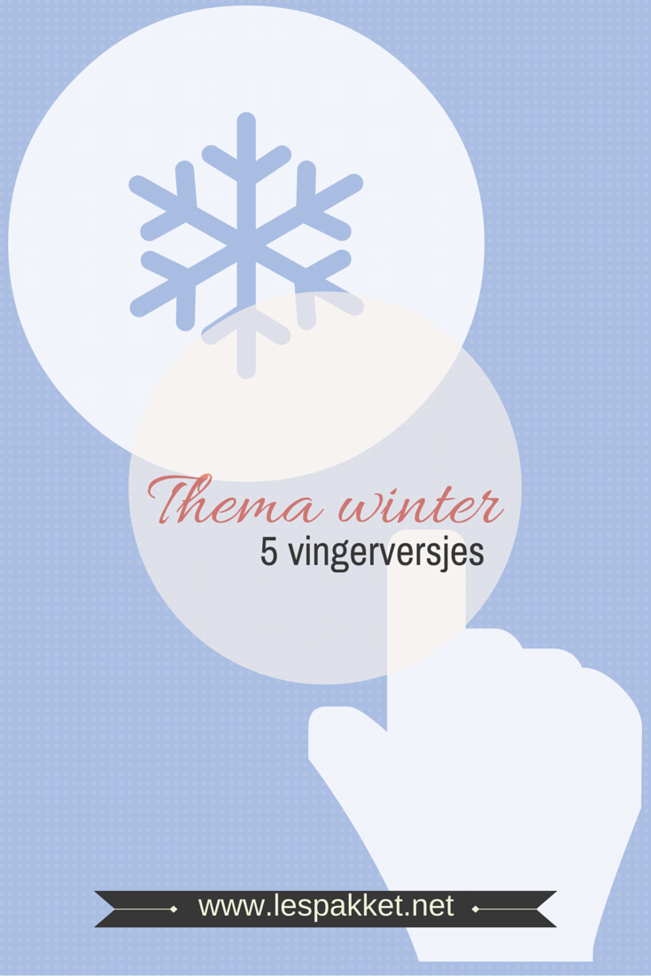 Thema winter – 5 vingerversjes