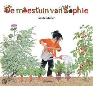 De moestuin van Sophie - 7x boeken over de tuin - Juf Bianca
