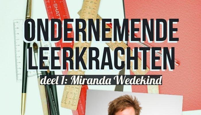 Ondernemende leerkrachten: Miranda Wedekind