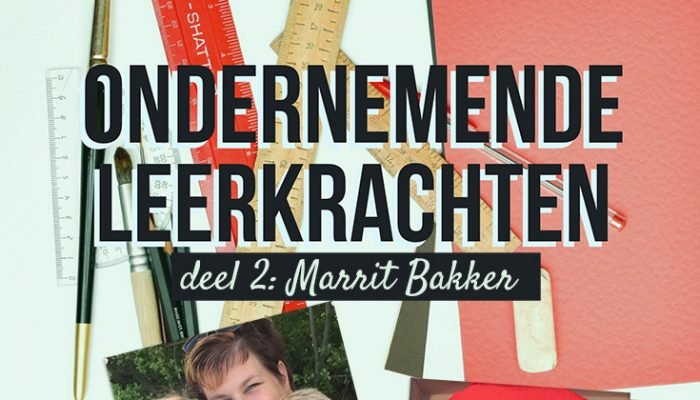 Ondernemende leerkrachten: Marrit Bakker