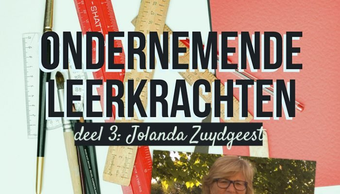 Ondernemende leerkrachten: Jolanda Zuydgeest