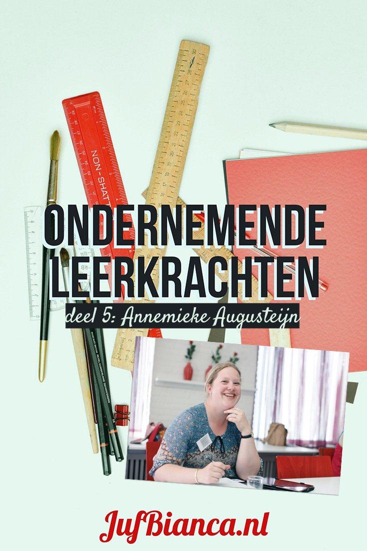 Ondernemende Leerkrachten - deel 5 Annemieke Augusteijn