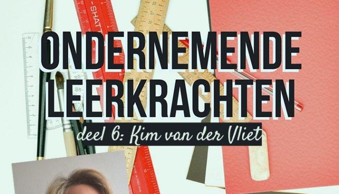 Ondernemende leerkrachten: Kim van der Vliet