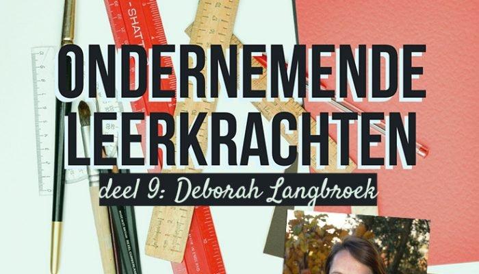 Ondernemende leerkrachten: Deborah Langbroek