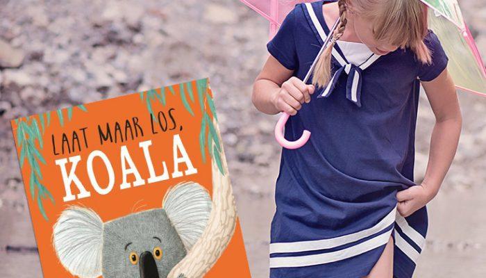 Prentenboeken over mindset: Laat maar los, Koala