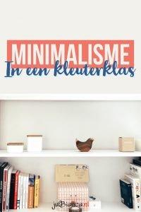 Minimalisme in een kleuterklas - Juf Bianca
