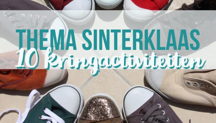 Thema Sinterklaas: 10 kringactiviteiten