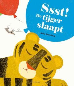 Ssst de tijger slaapt - prentenboek - Juf Bianca