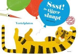 Ssst de tijger slaapt - vertelplaten - Juf Bianca